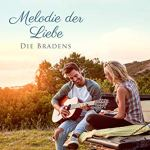 Melodie der Liebe (Die Bradens at Peaceful Harbor 5)