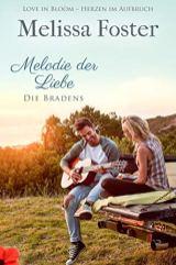 Melodie der Liebe - Die Bradens