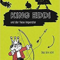 [Rezension] King Eddi und der fiese Imperator
