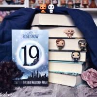 Rose Snow: 19 - das erste Buch der magischen Angst {Rezension}