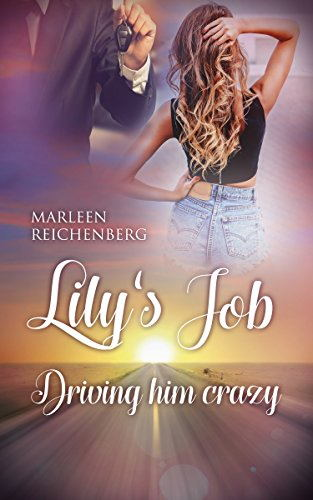 Lily´s Job - Driving him crazy Book Cover