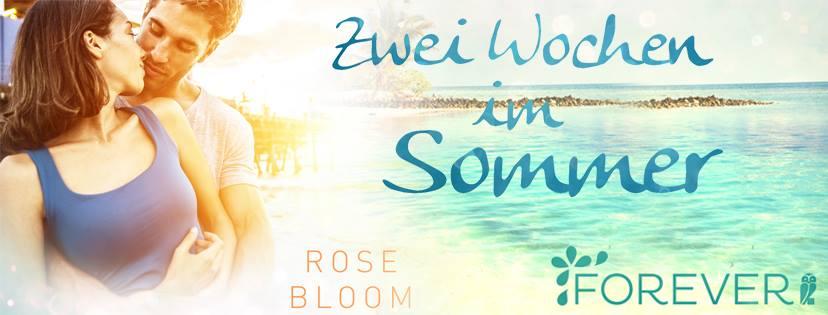 Zwei Wochen im Sommer von RoseBloom
