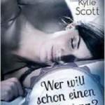 Wer will schon einen Rockstar, der zweite Band von Kylie Scott, LYX Verlag