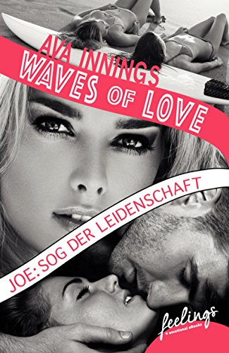 Waves of Love - Joe: Sog der Leidenschaft Book Cover
