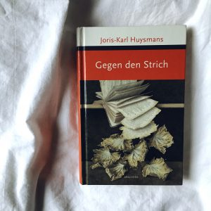 Gegen den Strich Rezension Joris-Karl Huysmans