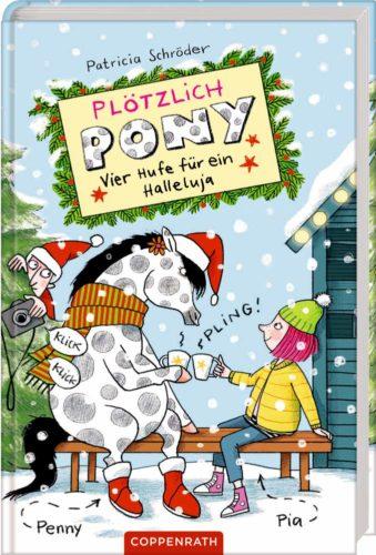 Kinderbuchreihe Plötzlich Pony - Vier Hufe für ein Halleluja