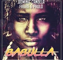 Wilson Kentura & Tiuze Money - Babulla (Dominic Candela X Fabrie & Paolo Bootleg)