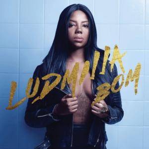 Ludmilla - Bom (2016)