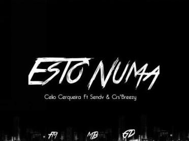 Celio Cerqueira Feat. Sendv & CrsBreezy - Estou Numa (2016)