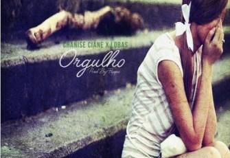 Chanise Ciane & Lobas - Orgulho (Ghetto Zouk) 2016