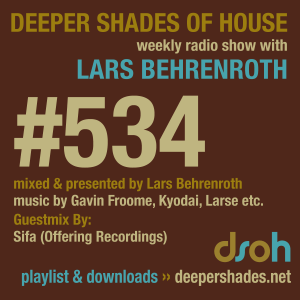 Deeper Shades Of House #534 w/ guest mix by SIFA