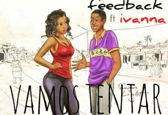 Feedback Feat. Ivanna - Vamos Tentar (Kizomba) 2016