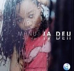 Manu - Já Deu (Kizomba) 2016
