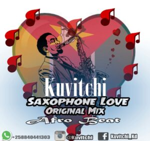 Kivitchi Saxophone Love [Original Mix] (Afro Beat) 2016