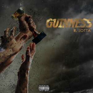 R.Jotta - G U I N N E S S (Mixtape) 2016