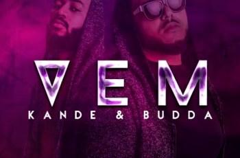 Kandé & Budda - Vem (Kizomba) 2016