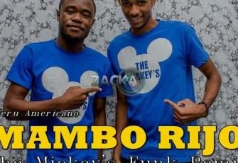 Nerú Americano - Mambo Rijo (The Mickey's Hard Funk Remix) 2016