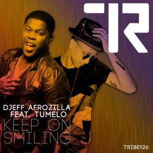 Djeff Afrozila - Keep On Smiling (Original) (feat. Tumelo) 2016