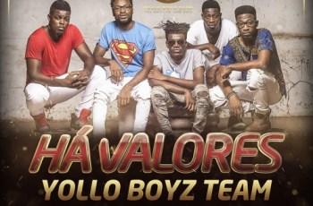 Há Valores - Yollo Boyz Team Feat. Cláudio Fénix (2016)