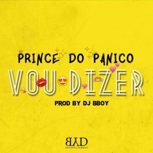 Prince do Panico - Vou Dizer (Kizomba) 2016
