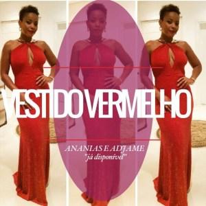 Ananias Muanha Feat. Adjame - Vestido Vermelho (Kizomba) 2016