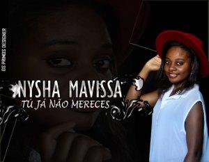 Nysha Mavissa - Tú Já Não Mereçes (Ghetto Zouk) 2016