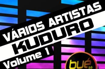 Vários Artista KUDURO Volume 1 (2016)
