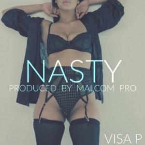 Visa P - Nasty (Kizomba) 2016