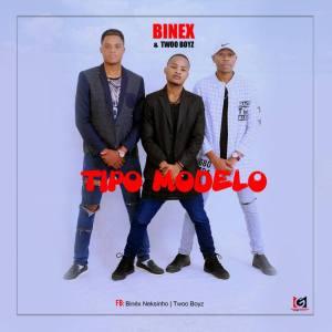 Binex feat. Twoo Boyz - Tipo Modelo (Kizomba) 2016