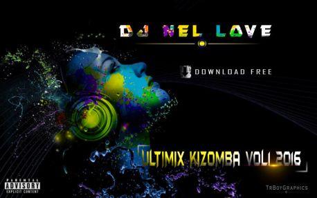 Dj Nel Love - Ultimix Kizomba Vol.1 (2016)