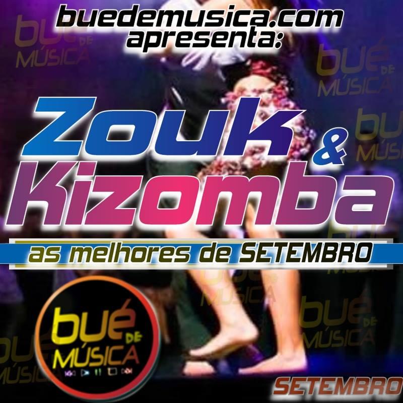Kizomba/Zouk Melhores Do Mês (Setembro) 2016 Download Mp3