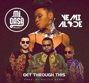 Mi Casa – Get Through This Ft. Yemi Alade (2016)