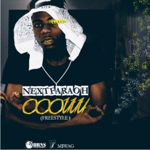 Delcio Next FaraÓh - OOOUUU (Freestyle) 2016