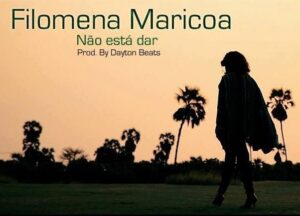 Filomena Maricoa - Não Está Dar (Kizomba) 2016