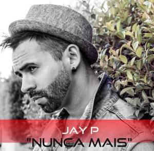 Jay P - Nunca Mais (Kizomba) 2016