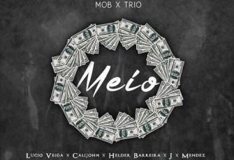 M.O.B x TRIO Music - O Meio (Trap House) 2016