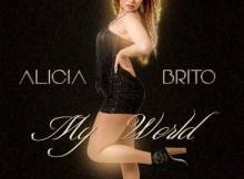 Alicia Brito - My World (Álbum) 2016