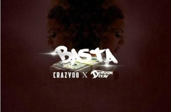 Crazy Boy & Denilson Deezy - BASTA (Zouk) 2016