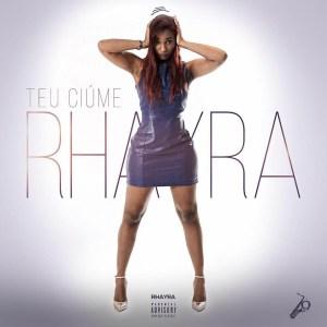Rhayra - Teu Ciúme (Kizomba) 2016