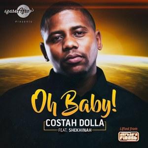 Costah Dolla feat. Shekhinah - Oh Baby (Afro House) 2016