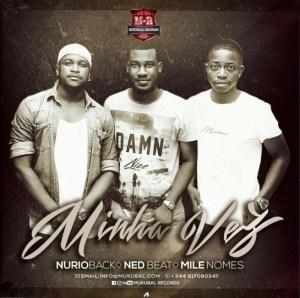 Núrioback, NedBeat & Mile Nomes - Minha Vez (Kizomba) 2016