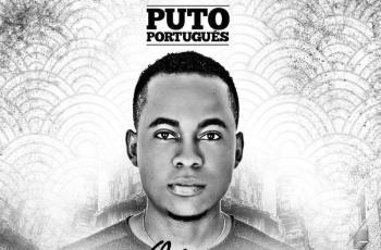 Puto Português – Cola-Te A Mim (Tarraxinha) 2016