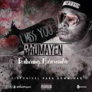 BadMayen feat. Harmôniko - I Miss You (Kizomba) 2016