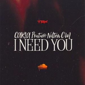 Carla Prata & Nilton CM - I Need You (Ghetto Zouk) 2016