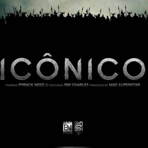 DH - Icônico (feat. Pyrack Need U & Dj Ritchelly) 2016