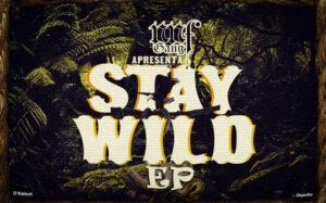 NNFG - Stay Wild (EP) 2016