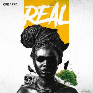 CFKAPPA - REAL (Mixtape) 2017