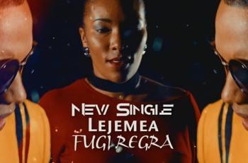 Lejemea - Fugi Regra (Kizomba) 2017