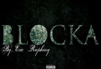 Eric Raphiny - Mixtape Blocka (Mixtape) 2017