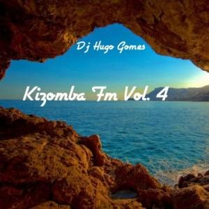 Dj Hugo Gomes - Kizomba FM Vol.4 (2017)